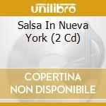 Salsa in nueva york cd musicale di Artisti Vari