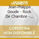 LA DIVINE NATURE DES CHOSES/ROCK DE CHAM  cd musicale di Jean-philippe Goude
