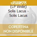 (LP VINILE) Solis lacus lp vinile di Lacus Solis