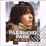 Paranoid Park OST cd musicale di ARTISTI VARI