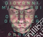 Giovanni Mirabassi - Out Of Tracks cd musicale di MIRABASSI GIOVANNI