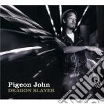 Pigeon John - Dragon Slayer cd musicale di John Pigeon