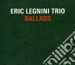 Eric Legnini Trio - Ballads cd musicale di Eric legnini trio