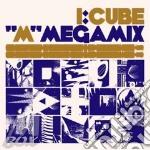 I:cube-m megamix cd cd musicale di I:cube