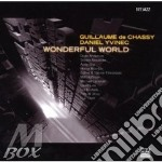 De Chassy, Guillaume And Yvinec, - Wonderful World cd musicale di DE CHASSY GUILLAUME
