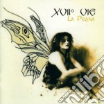 Xvii Vie - La Prana cd musicale di Vie Xvii
