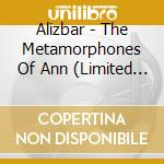 METAMORPHOSES OF ANN                      cd musicale di ALIZBAR