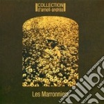 LES MARRONNIERS                           cd musicale di D'arnell Collection