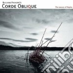 Corde Oblique - The Stones Of Naples cd musicale di Oblique Corde