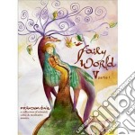 FAIRY WORLD VOL.5                         cd musicale di Artisti Vari