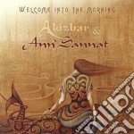 WELCOME INTO THE MORNING                  cd musicale di ALIZBAR & ANN'SANNAT