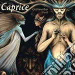 Caprice - Girdenwodan. Part 1 cd musicale di Caprice