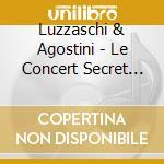 Concerto segreto delle dame di ferrara cd musicale di Luzzaschi