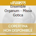 Missa gotica cd musicale di Organum Ensemble