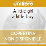 A little girl a little boy cd musicale di Orchestra Delano