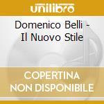 Il nuovo stile cd musicale di Domenico Belli