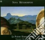 Nova Metamorfosi - Le Poeme Harmoniq cd musicale di Metamorfosi Nova