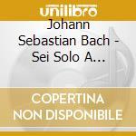 Bach,johann Sebastian - Sei Solo A Violino Senza Basso cd musicale di Bach