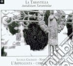 Lucilla Galeazzi / Marco Beasley - La Tarantella cd musicale di Christina Pluhar