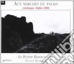 Aux Marches Du Palais - Cd Catalogo 2006 cd musicale