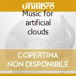 Music for artificial clouds cd musicale di Gods Young