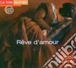 Reve D'amour cd musicale