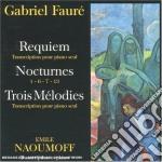 Requiem op.48, nocturnes, trois melodies cd musicale di Gabriel Faur+
