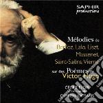 Mélodies Sur Des Poèmes De Victor Hugo cd musicale di Miscellanee