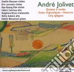 Jolivet André - Quartetto Per Archi, Notturno, Suite Rhapsodique, Cinq Églogues  - Roussev Svetlin  Vl/eric Lacrouts, Violino, Hyo-kyung Kim, Violino, cd musicale di Andr+ Jolivet