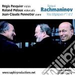 Rachmaninov Sergei - Trois Élégiaques Nn.1 E 2  - Pasquier Régis  Vl/roland Pidoux, Violoncello, Jean-claude Pennetier, Pianoforte cd musicale di Sergei Rachmaninov