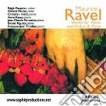 Ravel Maurice - Ma Mère L'oye, Sonata Postuma, Gaspard De La Nuit, Pièce En Forme De Habanera  - Pasquier Régis  Vl/gérard Poulet, Violino, Christian cd musicale di Maurice Ravel
