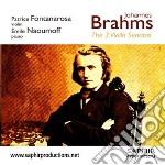 Brahms Johannes - Sonate Per Violino N.1 Op.78, N.2 Op.100, N.3 Op.108  - Fontanarosa Patrice  Vl/émile Naoumoff, Pianoforte cd musicale di Johannes Brahms