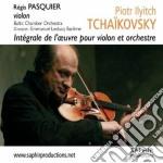 Tchaikovsky - Opere Per Violino E Orchestra - Regis Pasquier cd musicale di Ciaikovski pyotr il