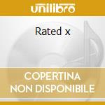 Rated x cd musicale