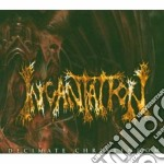 Incantation - Decimate Christiandom cd musicale di INCANTATION