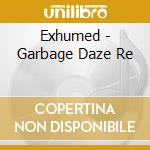 Garbage daze-re-regurgitated cd musicale
