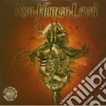 Non Human Level - Debut cd musicale di NON HUMAN LEVEL