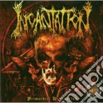 Incantation - Primordial Domination cd musicale di INCANTATION