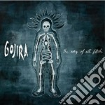 THE WAY OF ALL FLESH cd musicale di GOJIRA