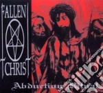 Fallen Christ - Abduction Ritual cd musicale di Christ Fallen