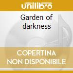 Garden of darkness cd musicale