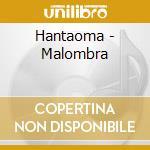MALOMBRA cd musicale di HANTAOMA