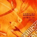 TOME 2: 1987-1995                         cd musicale di Bronswick Complot