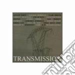 Transmission cd musicale di Artisti Vari