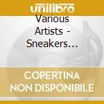 Sneakers freaks club cd musicale di Artisti Vari