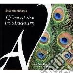 L'orient des troubadours cd musicale di MISCELLANEE