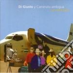 Gerardo Di Giusto & Camerata Romeu - La Cambiada cd musicale di DI GIUSTO Y CAMERADA