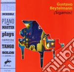 Gustavo Beytelmann - Sigamos! cd musicale di GUSTAVO BEYTELMANN