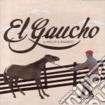 EL GAUCHO                                 cd musicale di Muller c.& e.makaroff