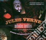 LIRICHE INEDITE (MÚLODIES INÚDITES) cd musicale di Jules Verne